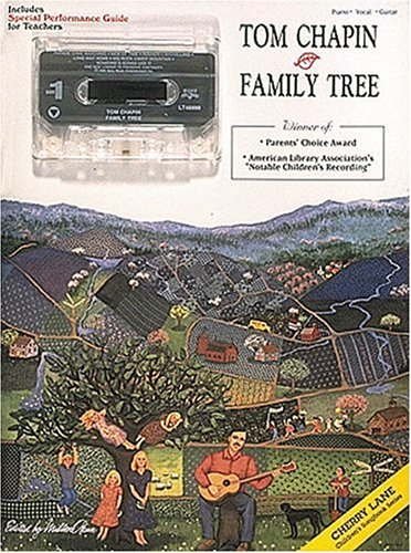 Tom Chapin - Family Tree (Children's Songbook Series) (0895248417) by Tom Chapin