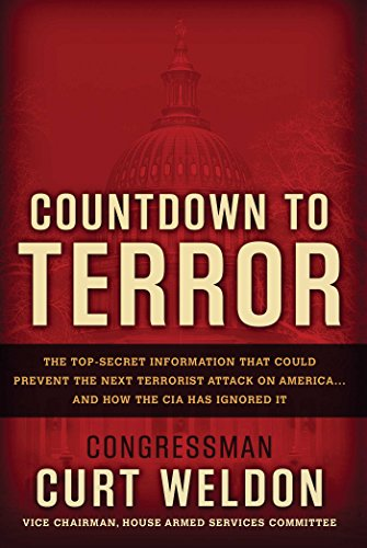 Countdown to Terror - The Top-Secret Information That Could Prevent the Next Terrorist Attack on ...