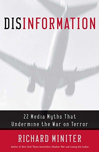 9780895260062: Disinformation : 22 Media Myths That Undermine the War on Terror