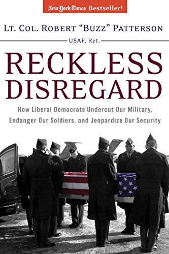 9780895260093: Reckless Disregard: How Liberal Democrats Undercut Our Military, Endanger Our Soldiers And Jeopardize Our Security