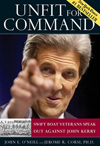 9780895260178: Unfit For Command: Swift Boat Veterans Speak Out Against John Kerry