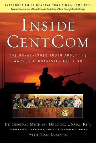 9780895260208: Inside CentCom: The Unvarnished Truth About The Wars In Afghanistan And Iraq
