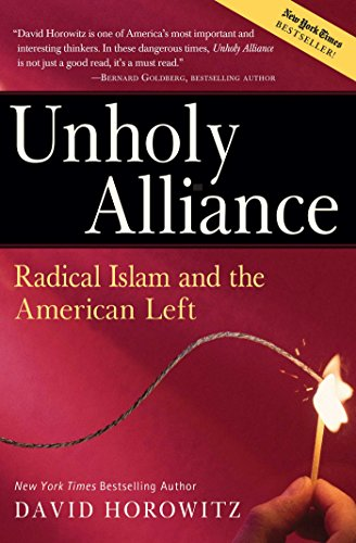 9780895260260: Unholy Alliance: Radical Islam And the American Left