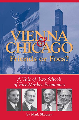 9780895260291: Vienna & Chicago, Friends or Foes?: A Tale of Two Schools of Free-Market Economics