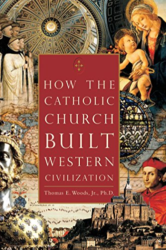 9780895260383: How the Catholic Church Built Western Civilization