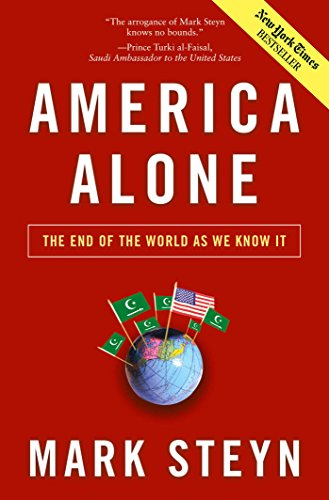 America Alone: The End of the World As We Know It: Steyn, Mark