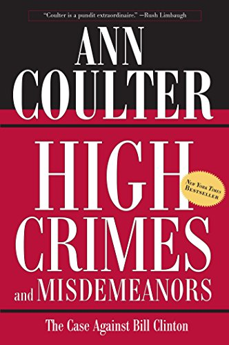 9780895261137: High Crimes and Misdemeanors: The Case Against Bill Clinton