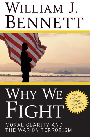 9780895261342: Why We Fight: Moral Clarity and the War on Terrorism
