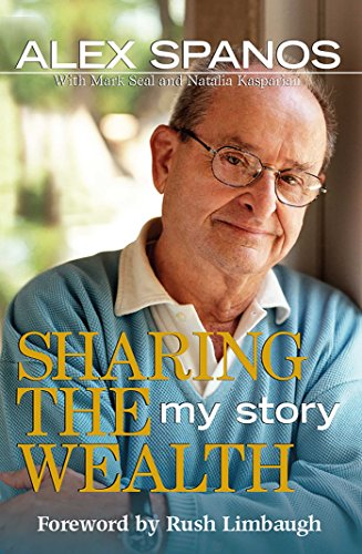 Sharing the Wealth: My Story: SPANOS, Alex