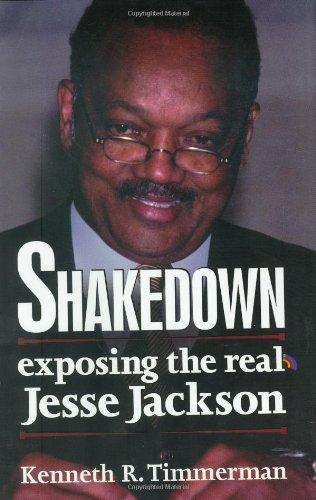 9780895261656: Shakedown: Exposing The Real Jesse Jackson