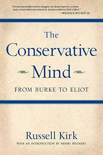 9780895261717: The Conservative Mind: From Burke to Eliot