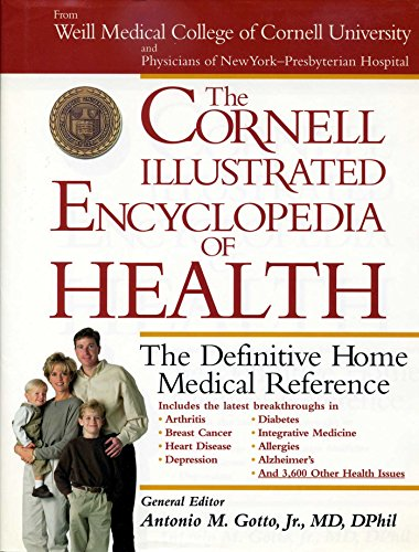 The Cornell Illustrated Encyclopedia of Health: The: Antonio Gotto