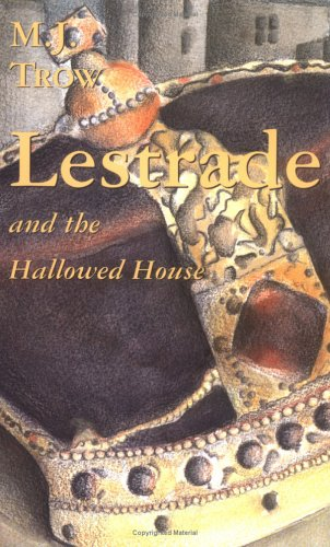 Lestrade and the Hallowed House (The Lestrade: Trow, M. J.