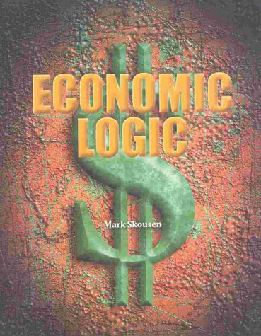 9780895262165: Economic Logic