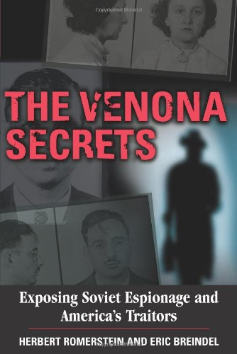 9780895262257: The Venona Secrets, Exposing Soviet Espionage and America's Traitors