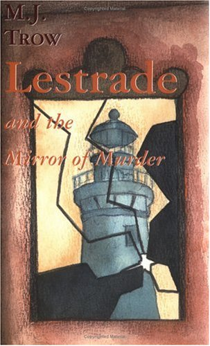 Lestrade and the Mirror of Murder (The: Trow, M. J.