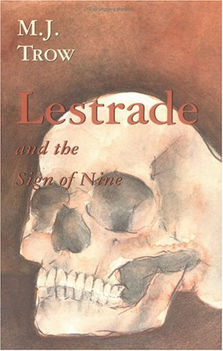 Lestrade and the Sign of Nine (The Lestrade Mystery Series) (Volume 12): M. J. Trow