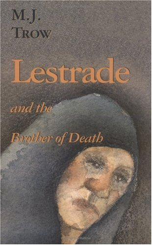 Lestrade and the Brother of Death: M. J. Trow