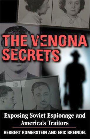 9780895262752: The Venona Secrets: Exposing Soviet Espionage and America's Traitors