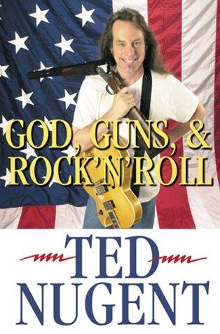 9780895262790: God, Guns, & Rock 'N' Roll