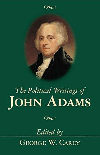 The Political Writings of John Adams (9780895262929) by John Adams; George W. Carey