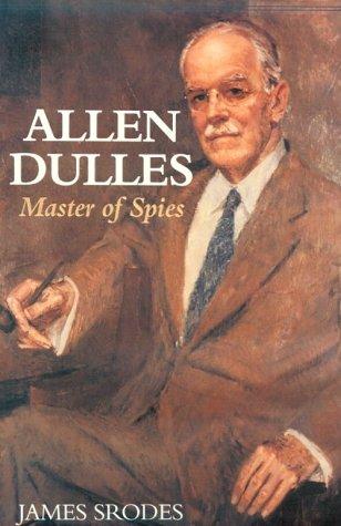 9780895263148: Allen Dulles: Master of Spies