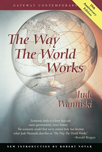 9780895263445: The Way the World Works (Gateway Contemporary)