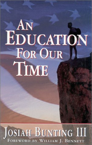 An Education for Our Time: Parkman, Robert, Bunting, Josiah