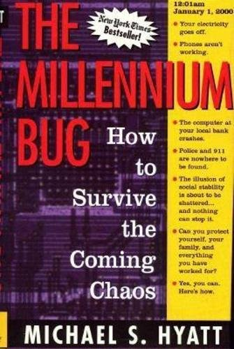 9780895263735: The Millennium Bug : How to Survive the Coming Chaos