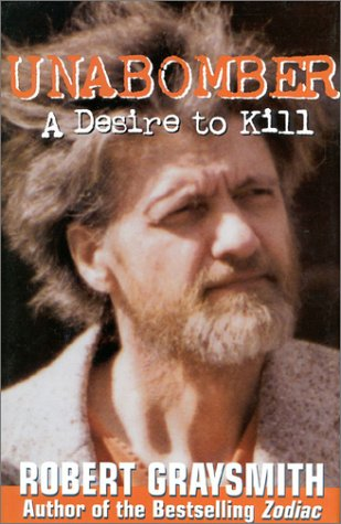 9780895263971: Unabomber : A Desire to Kill