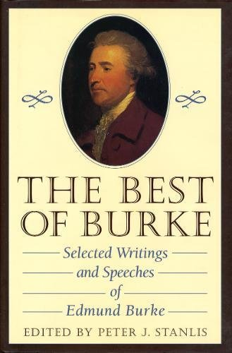 9780895263988: The Best of Burke: Selected Writings and Speeches of Edmund Burke (Conservative Leadership Series)