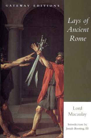 Lays of Ancient Rome (With Irvy and: Thomas Babington Lord