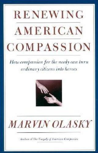 9780895264145: Renewing American Compassion