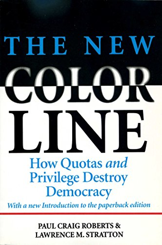 9780895264237: The New Color Line: How Quotas and Privilege Destroy Democracy