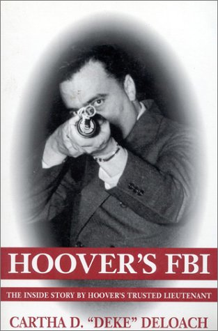 9780895264282: Hoover's FBI: The Inside Story by Hoover's Trusted Lieutenant