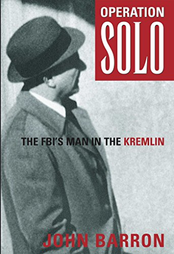9780895264299: Operation Solo: The FBI's Man in the Kremlin