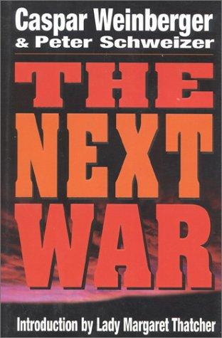 9780895264473: The Next War