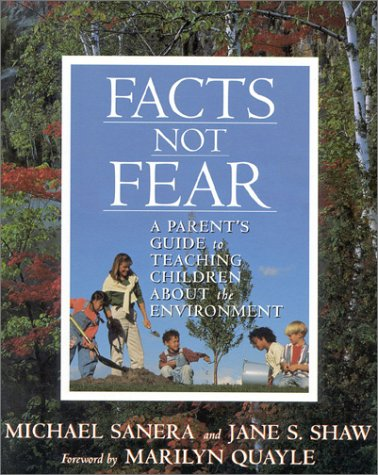 9780895264480: Facts Not Fear: A Parent's Guide to Teaching Children about the Environment