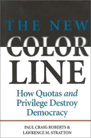 9780895264626: The New Color Line: How Quotas and Privilege Destroy Democracy