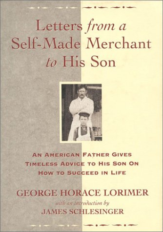 9780895264756: Letters from a Self-Made Merchant to His Son