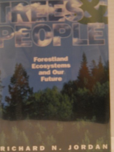 9780895264831: Trees and People: Forestland Ecosystems and Our Future