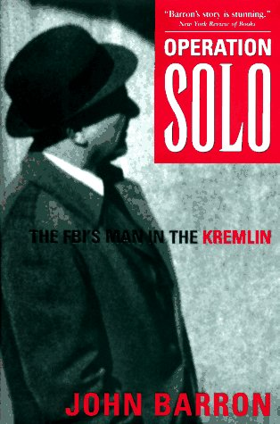 9780895264862: Operation Solo: The FBI's Man in the Kremlin