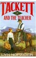 9780895264886: Tackett and The Teacher (Tackett Trilogy No 2)