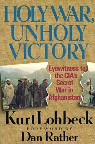 Holy War, Unholy Victory: Eyewitness to the: Kurt Lohbeck