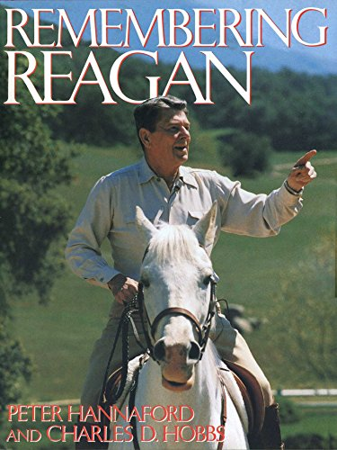Remembering Reagan (Hardback): Peter D Hannaford