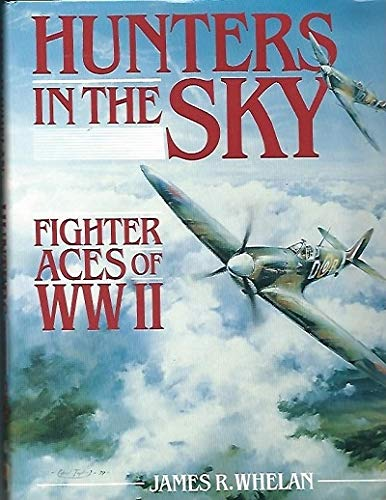 9780895265265: Hunters in the Sky: Fighter Aces of WW II