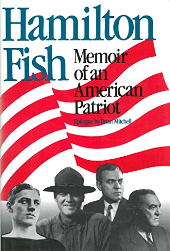 9780895265319: Hamilton Fish: Memoir of an American Patriot