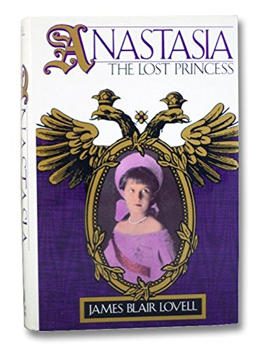 9780895265364: Anastasia: The Lost Princess