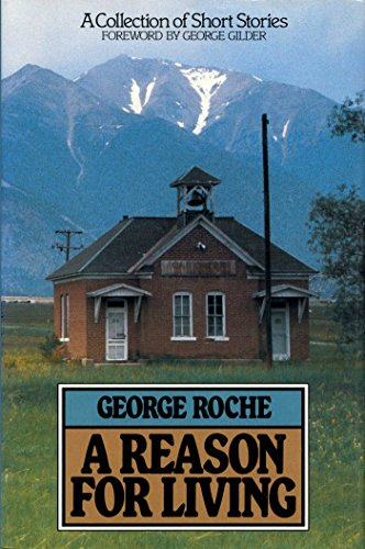 A Reason for Living: George Roche