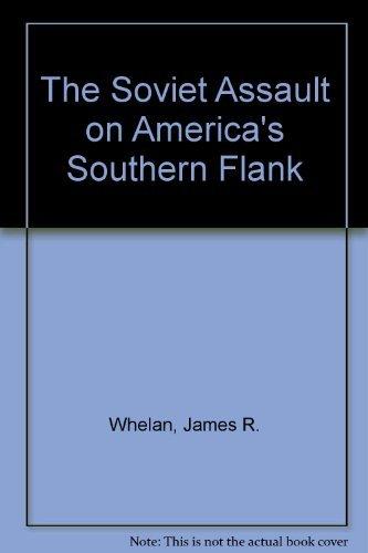 9780895265616: The Soviet Assault on America's Southern Flank